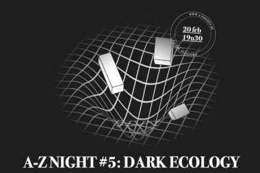 Dark Ecology – A artistic encounters in the Anthropocene