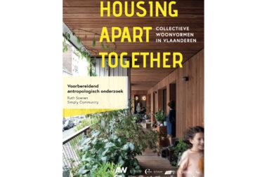 Housing Apart Together – Voorbereidend antropologisch onderzoek
